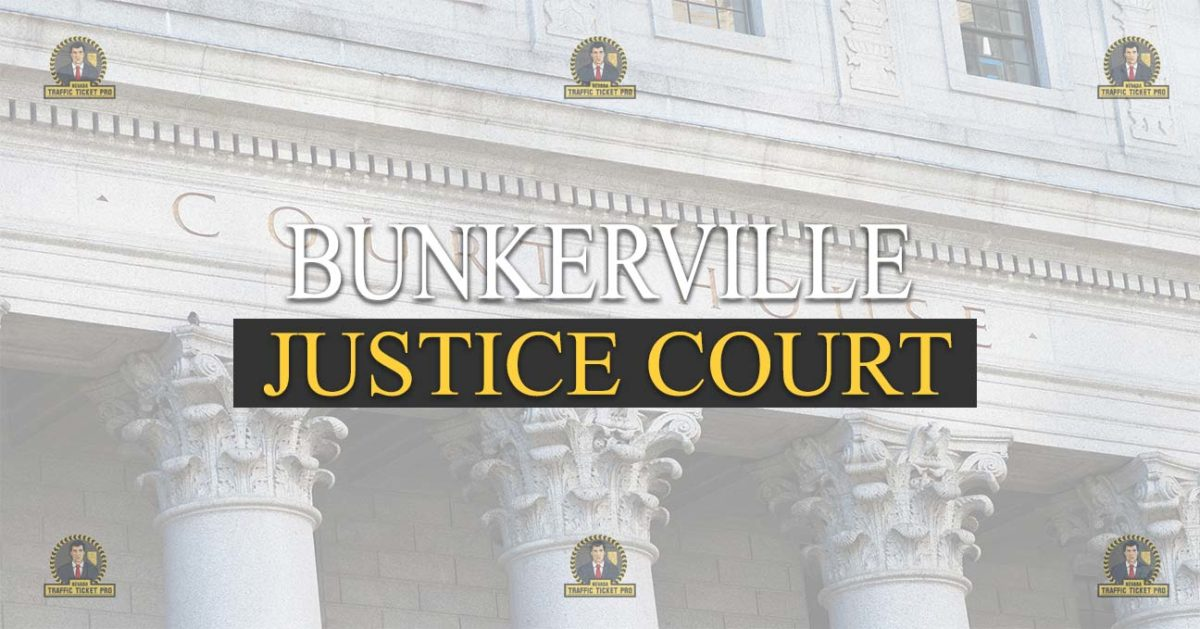 Bunkerville Justice Court Nevada Traffic Ticket Pro Dan Lovell