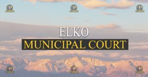 Elko Municipal Court Nevada Traffic Ticket Pro Dan Lovell