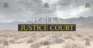 Eureka Justice Court Nevada Traffic Ticket Pro Dan Lovell
