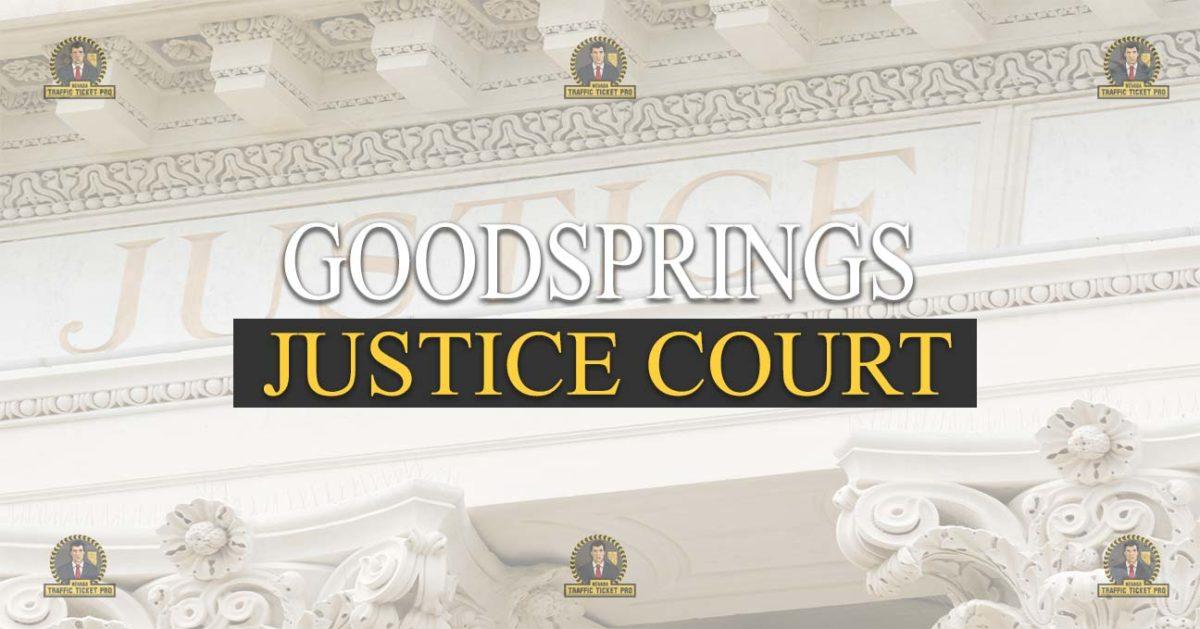 Goodsprings Justice Court Nevada Traffic Ticket Pro Dan Lovell