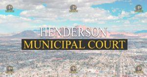 HENDERSON Municipal Court Nevada Traffic Ticket Pro Dan Lovell