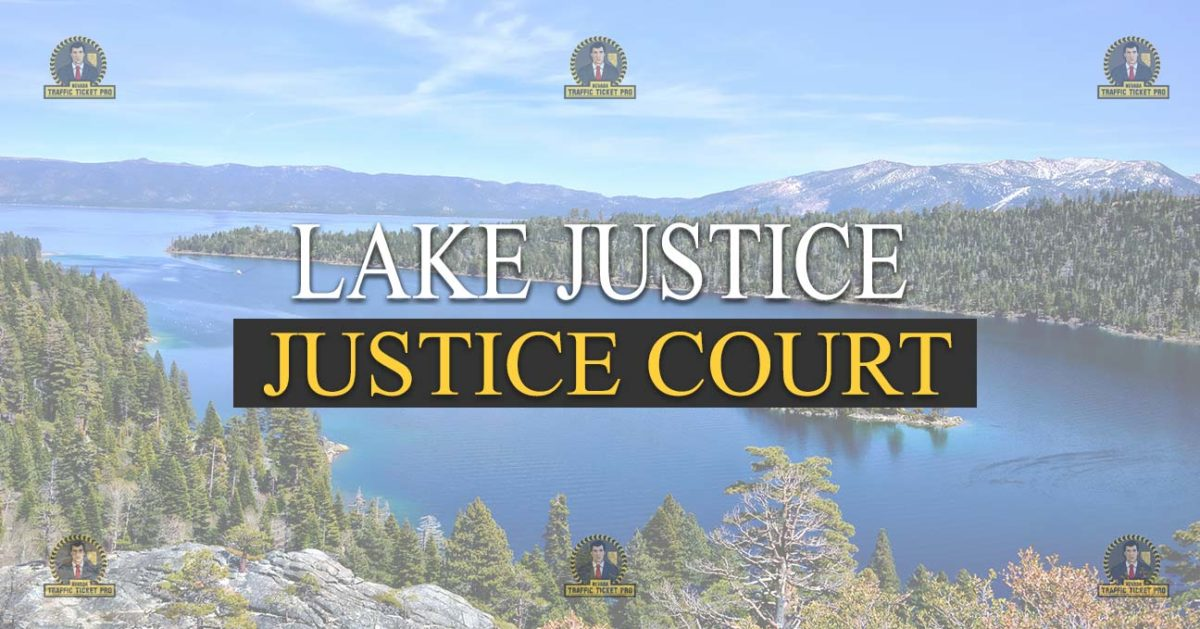 Lake Justice Court Nevada Traffic Ticket Pro Dan Lovell