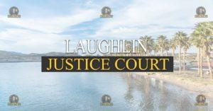 Laughlin Justice Court Nevada Traffic Ticket Pro Dan Lovell