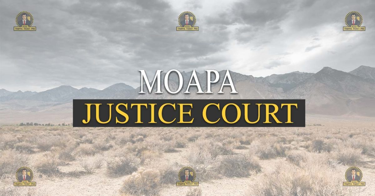 Moapa Justice Court Nevada Traffic Ticket Pro Dan Lovell
