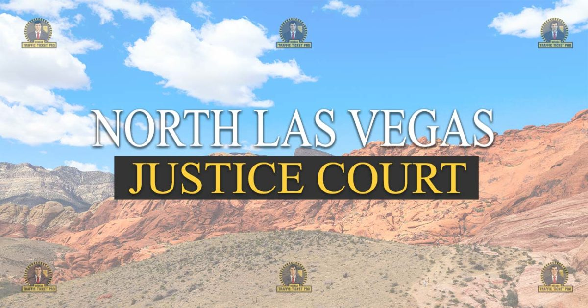 North Las Vegas Justice Court Nevada Traffic Ticket Pro Dan Lovell