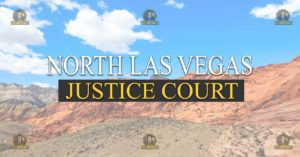 North Las Vegas Justice Court Nevada Traffic Ticket Pro Dan Lovell