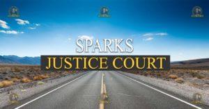 Sparks Justice Court Nevada Traffic Ticket Pro Dan Lovell