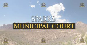 SPARKS Municipal Court Nevada Traffic Ticket Pro Dan Lovell