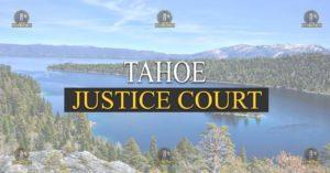Tahoe Justice Court Nevada Traffic Ticket Pro Dan Lovell