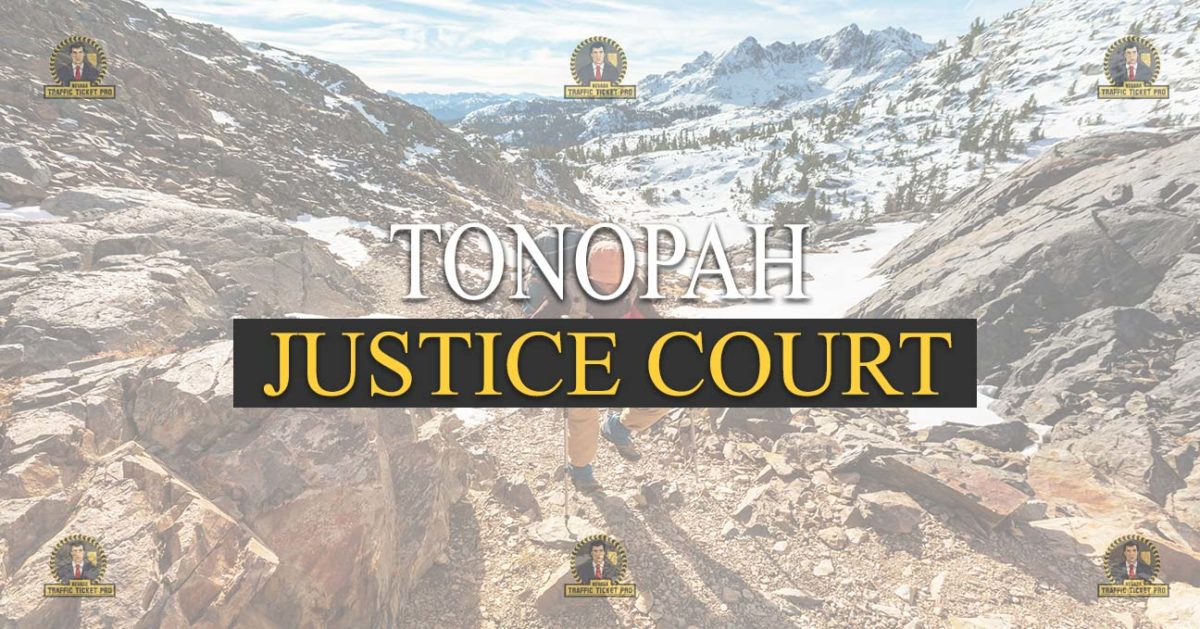 Tonopah Justice Court Nevada Traffic Ticket Pro Dan Lovell