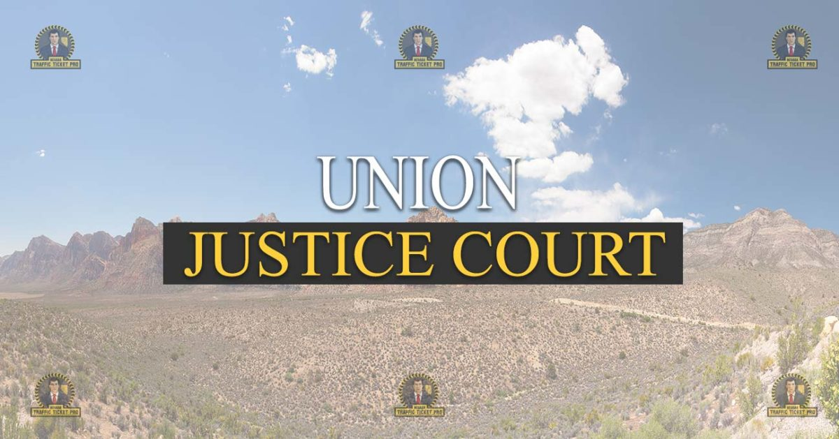 Union Justice Court Nevada Traffic Ticket Pro Dan Lovell
