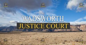 wadsworth Justice Court Nevada Traffic Ticket Pro Dan Lovell