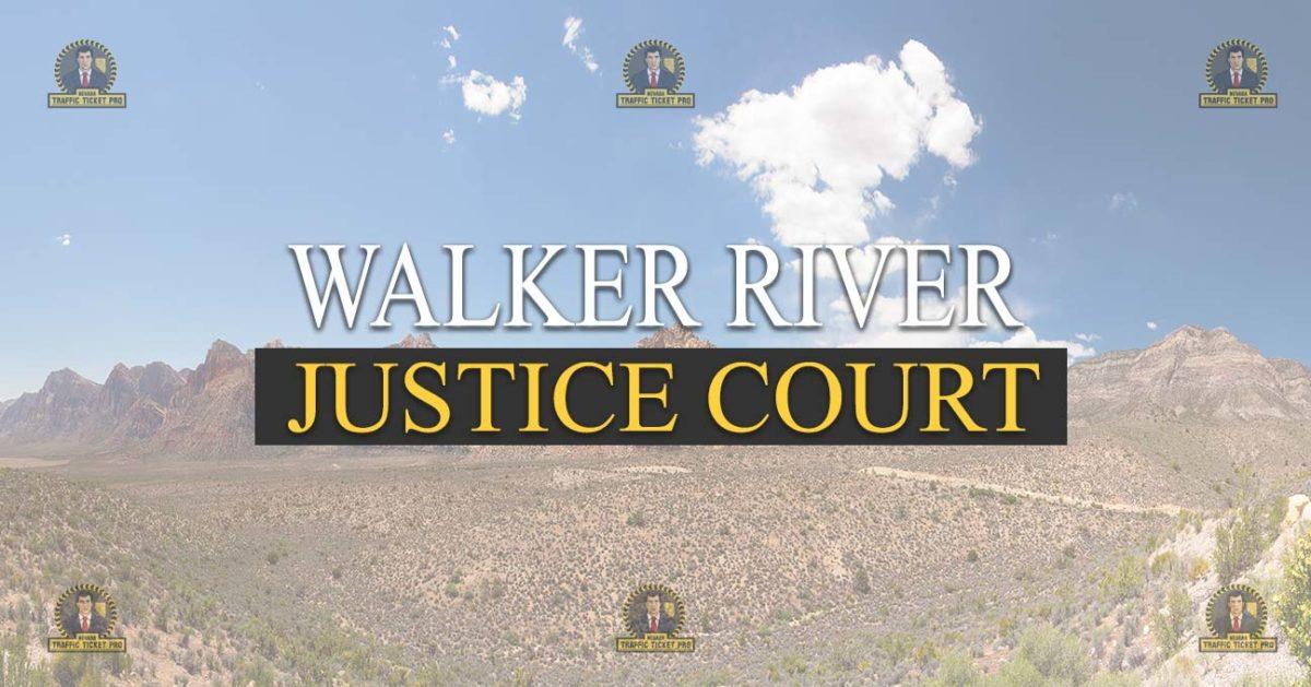 Walker River Justice Court Nevada Traffic Ticket Pro Dan Lovell