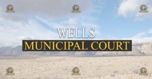 Wells Municipal Court Nevada Traffic Ticket Pro Dan Lovell