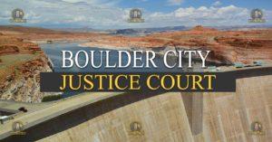 Boulder Justice Court Nevada Traffic Ticket Pro Dan Lovell