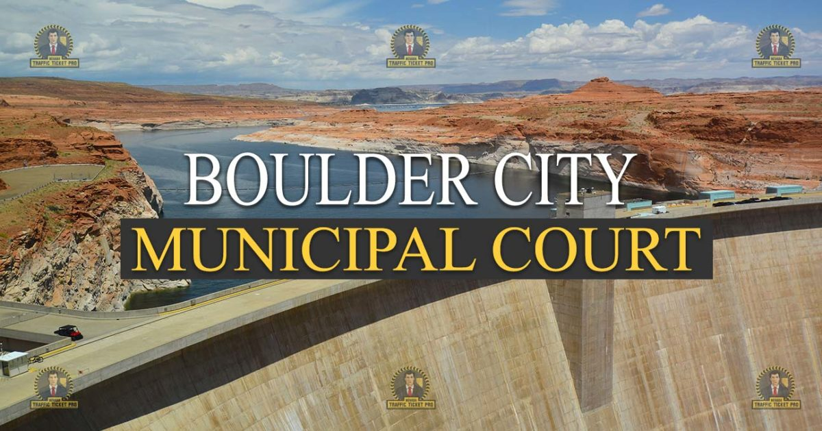 BOULDER city Municipal Court Nevada Traffic Ticket Pro Dan Lovell