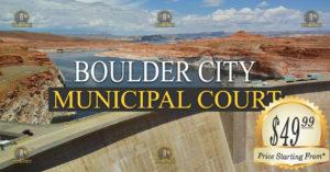 BOULDER city Municipal Court Nevada Traffic Ticket Pro Dan Lovell