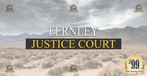 Fernley justice Court Nevada Traffic Ticket Pro Dan Lovell