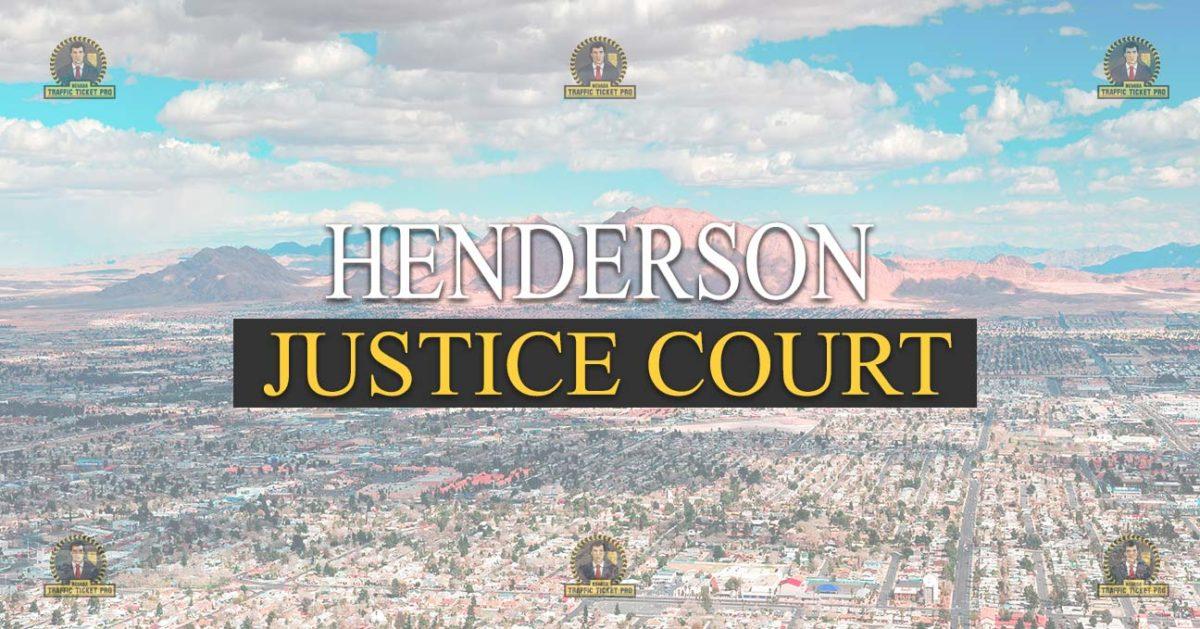 Henderson Justice Court Nevada Traffic Ticket Pro Dan Lovell