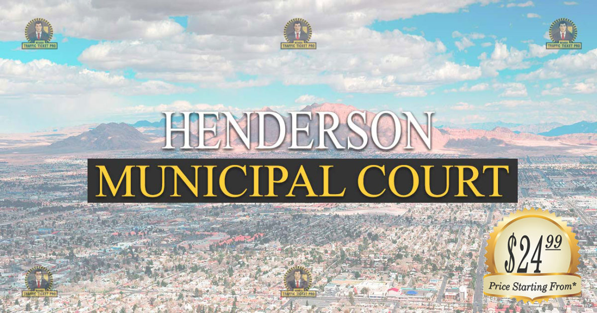 HENDERSON Municipal Court Nevada Traffic Ticket Pro Dan Lovell