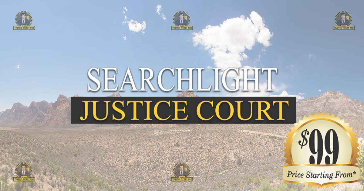 SEARCHLIGHT Justice Court Nevada Traffic Ticket Pro Dan Lovell