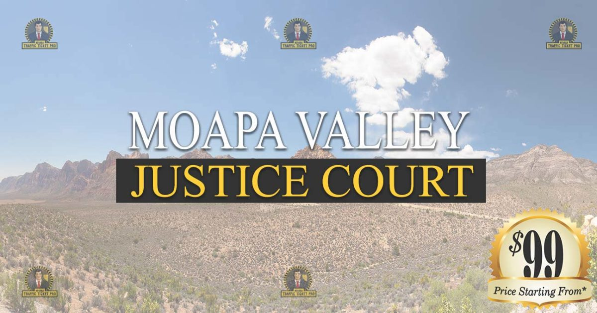 Moapa Valley Justice Court Nevada Traffic Ticket Pro Dan Lovell