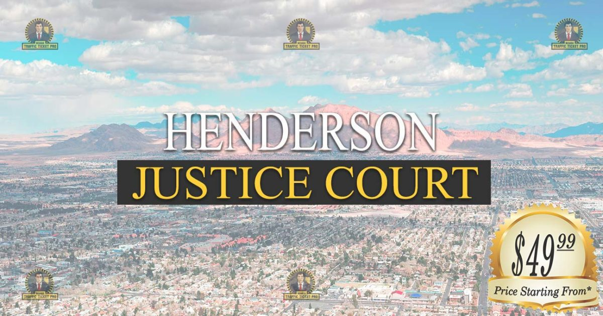 Henderson Justice Court Nevada Traffic Ticket Pro Dan Lovell